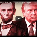 エイブラハム・リンカーンの党であった共和党は、一体どのようにしてドナルド・トランプの党になってしまったのか?